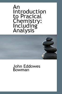 An Introduction to Pracical Chemistry