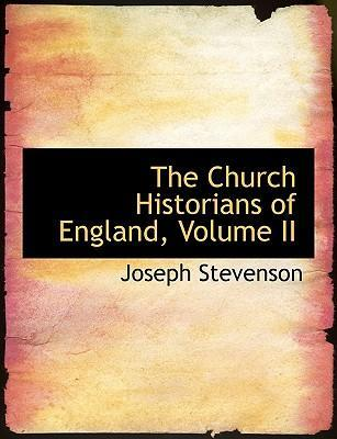 The Church Historians of England, Volume II