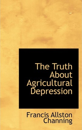The Truth about Agricultural Depression