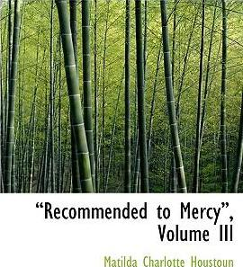 A Recommended to Mercya, Volume III