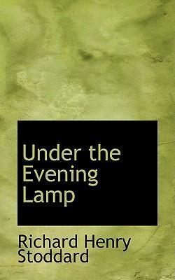 Under the Evening Lamp
