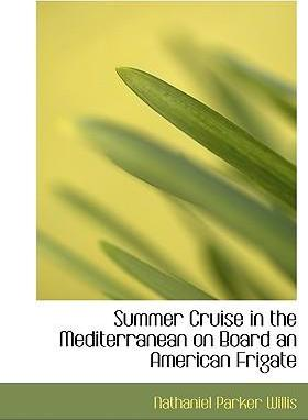 Summer Cruise in the Mediterranean on Board an American Frigate