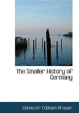 The Smaller History of Germany