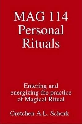 MAG 114 Personal Rituals