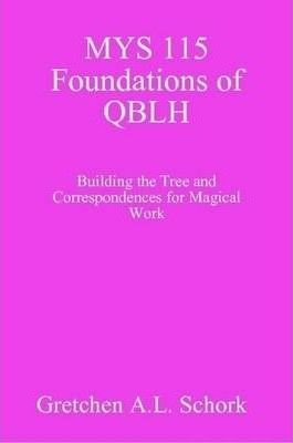 MYS 115 Foundations of QBLH