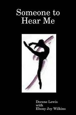 Someone to Hear Me