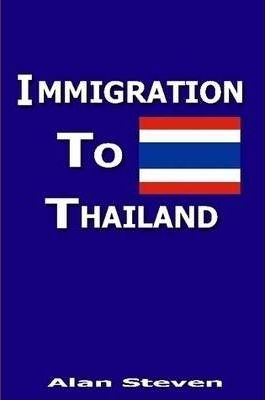 Immigration To Thailand