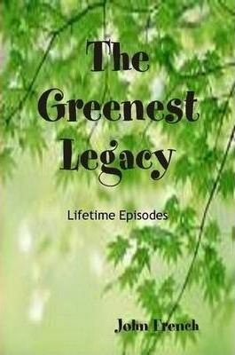 The Greenest Legacy