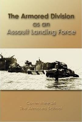 The Armored Division as an Assault Landing Force