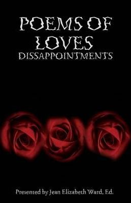 Poems of Loves Dissappointment