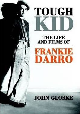 TOUGH KID-The Life and Films of Frankie Darro