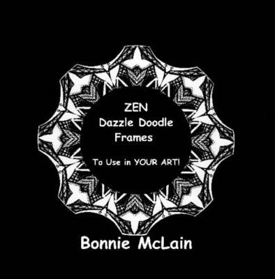 Zen Dazzle Doodle Frames To Use in YOUR ART!