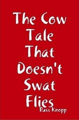 The Cow Tale That Doesn't Swat Flies