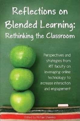 Reflections on Blended Learning: Rethinking the Classroom