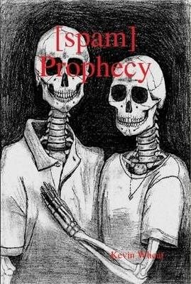 [Spam] Prophecy