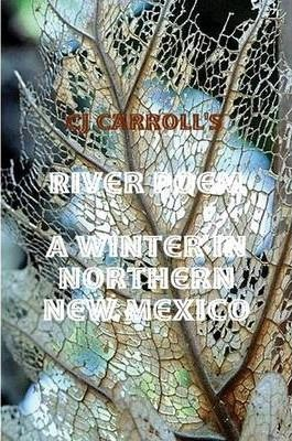 CJ Carroll's River Poem