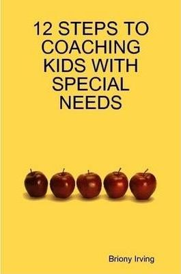 12 Steps to Coaching Kids with Special Needs