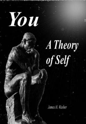 You - A Theory of Self
