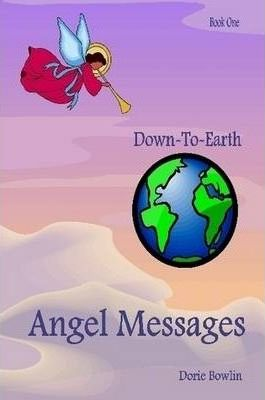 Down-To-Earth Angel Messages