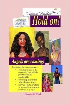 Hold On! Angels are Coming!