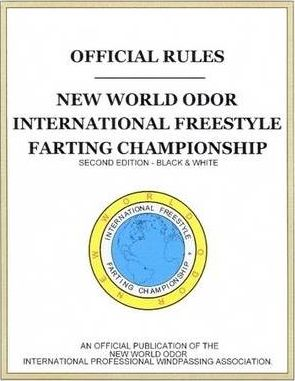 'OFFICIAL RULEs' New World Odor, International Freestyle Farting Championship, 2nd Edition