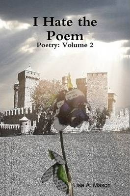 I Hate the Poem
