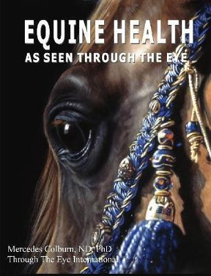 Equine Health - As Seen Through the Eye