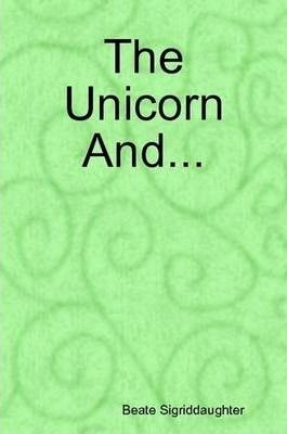 The Unicorn And...
