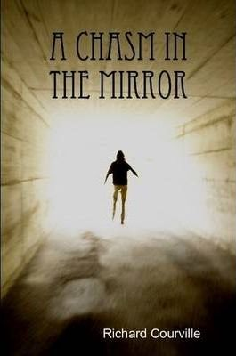 A Chasm in the Mirror