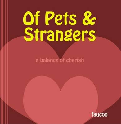 Of Pets and Strangers