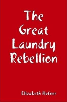 The Great Laundry Rebellion