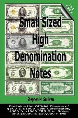 Small Sized High Denomination Notes