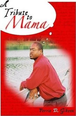 A Tribute To Mama