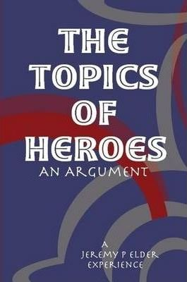 The Topics of Heroes
