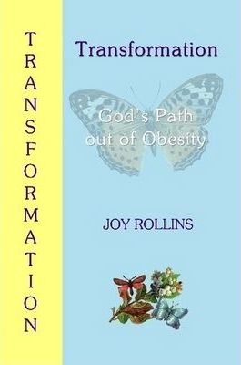 Transformation: God's Path Out of Obesity