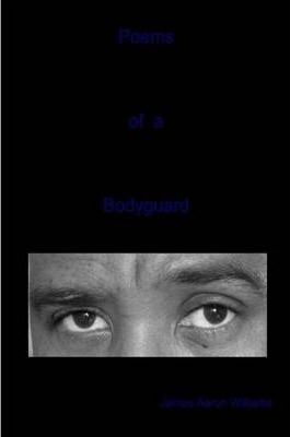 Poems of a Bodyguard