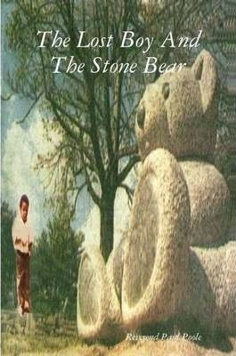 The Lost Boy And The Stone Bear