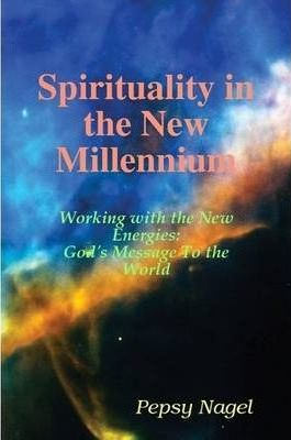 Spirituality in the New Millennium
