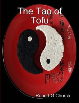 The Tao of Tofu