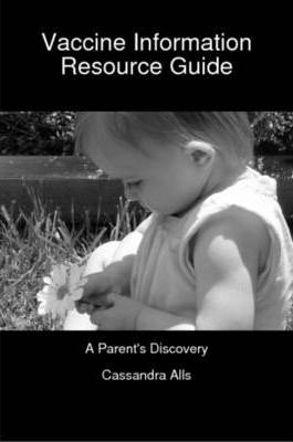 Vaccine Information Resource Guide: A Parent's Discovery