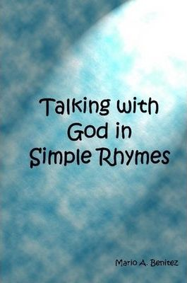 Talking with God in Simple Rhymes