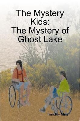 The Mystery Kids: The Mystery of Ghost Lake