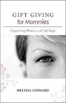 GIFT GIVING for Mommies