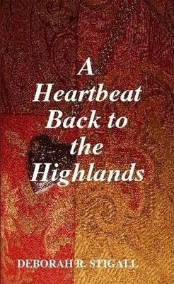 A Heartbeat Back to the Highlands