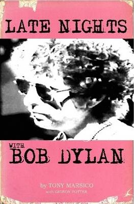 Late Nights With Bob Dylan