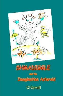 Shmadiggle and the Imagination Asteroid