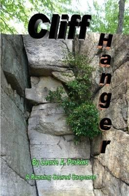 Cliff Hanger A Running Scared Suspense