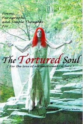 Poetry for The Tortured Soul