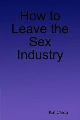 How to Leave the Sex Industry