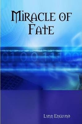 Miracle of Fate
